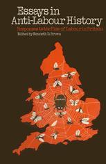 Essays in Anti-Labour History
