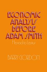 Economic Analysis before Adam Smith