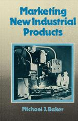 Marketing New Industrial Products