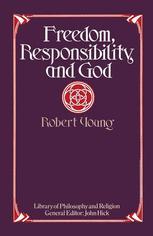 Freedom, Responsibility and God
