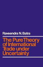 The Pure Theory of International Trade Under Uncertainty