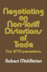 Negotiating on Non-Tariff Distortions of Trade