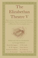 The Elizabethan Theatre V