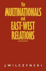 The Multinationals and East-West Relations