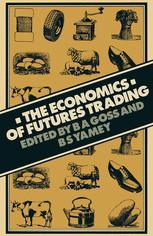 The Economics of Futures Trading