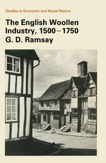 The English Woollen Industry 1500–1750
