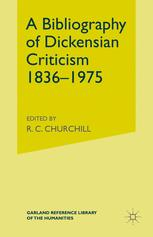 A Bibliography of Dickensian Criticism 1836–1975