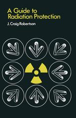 A Guide to Radiation Protection