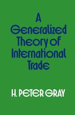 A Generalized Theory of International Trade