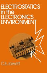 Electrostatics in the Electronics Environment