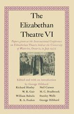The Elizabethan Theatre VI