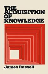 The Acquisition of Knowledge
