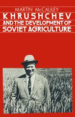 Khrushchev and the Development of Soviet Agriculture