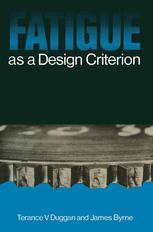 Fatigue as a Design Criterion