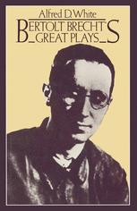 Bertolt Brecht's Great Plays