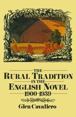 The Rural Tradition in the English Novel 1900–1939