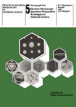 Electron Microscope Specimen Preparation Techniques in Materials Science
