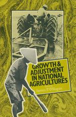 Growth and Adjustment in National Agricultures