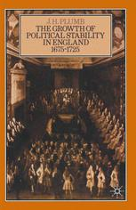 The Growth of Political Stability in England 1675–1725