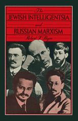 The Jewish Intelligentsia and Russian Marxism