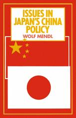 Issues in Japan's China Policy