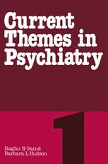 Current Themes in Psychiatry 1
