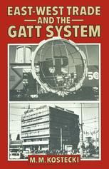 East-West Trade and the GATT System