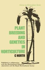 Plant Breeding and Genetics in Horticulture