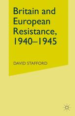 Britain and European Resistance, 1940–1945