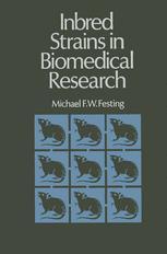 Inbred Strains in Biomedical Research