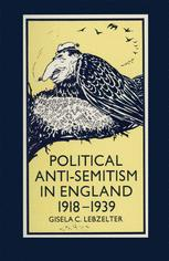 Political Anti-Semitism in England 1918–1939