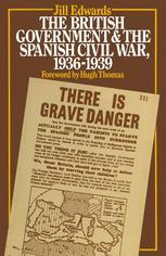 The British Government and the Spanish Civil War, 1936–1939