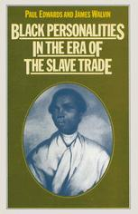 Black Personalities in the Era of the Slave Trade