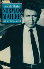 Norman Mailer: Quick-Change Artist