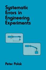 Systematic Errors in Engineering Experiments