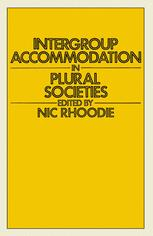 Intergroup Accommodation in Plural Societies