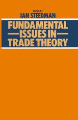 Fundamental Issues in Trade Theory