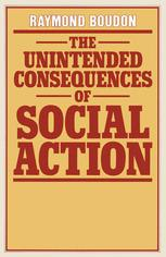 The Unintended Consequences of Social Action