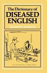The Dictionary of Diseased English