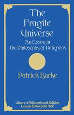 The Fragile Universe