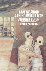 Can We Avoid a Third World War Around 2010?