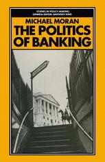 The Politics of Banking