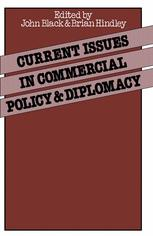 Current Issues in Commercial Policy and Diplomacy