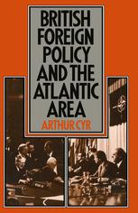 British Foreign Policy and the Atlantic Area