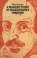 A Marxist Study of Shakespeare's Comedies