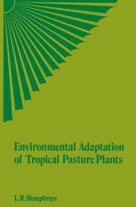 Environmental Adaptation of Tropical Pasture Plants