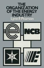The Organization of the Energy Industry