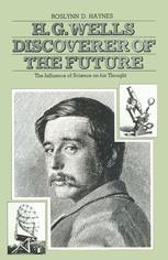 H. G. Wells: Discoverer of the Future