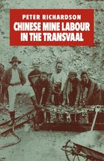 Chinese Mine Labour in the Transvaal