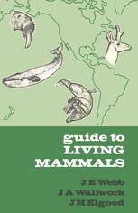 Guide to Living Mammals